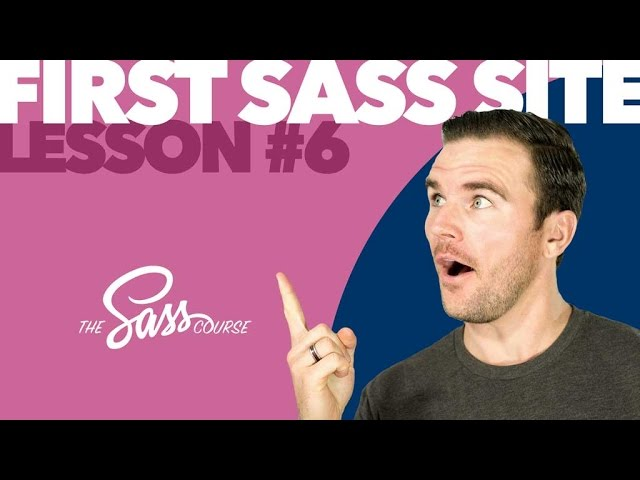 [#6] Code Your First Sass Website (Learn Sass)