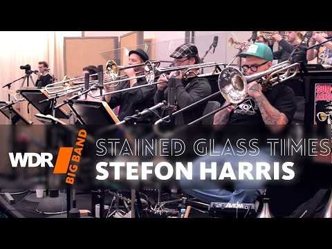 WDR Big Band feat. Stefon Harris- Stained Glass Times (Rehearsal) | WDR