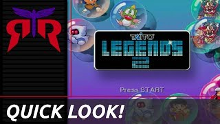 Taito Legends 2 - Quick Look!