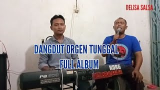 Download lagu Orgen tunggal dangdut klasik full album