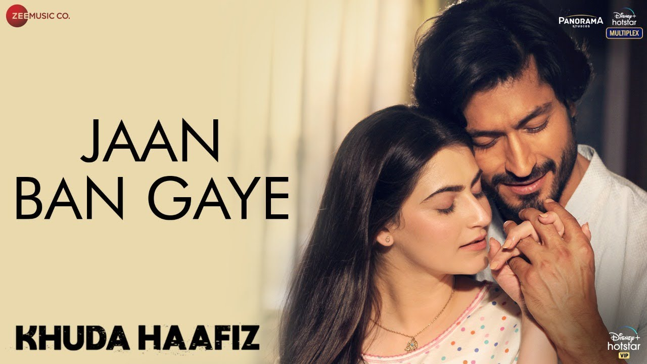 App Hamare Jaan Ban Gaye : Vidyut Jammwal | Shivaleeka Oberoi | Khuda Hafiz Movie |