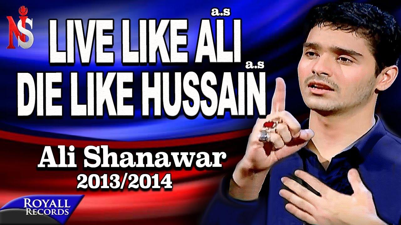 Ali Shanawar | Live Like Ali a.s (English) | 2013-2014