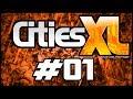 ► Cities XL Platinum #01 - Mapa Gigantesco e Épico!     ♫FaceCam