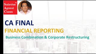 Business Combination & Corporate Restructuring as per IND AS