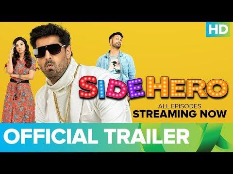 SIDEHERO   Trailer   Kunaal Roy Kapur   An Eros Now Original Series   Watch All Episodes On Eros Now