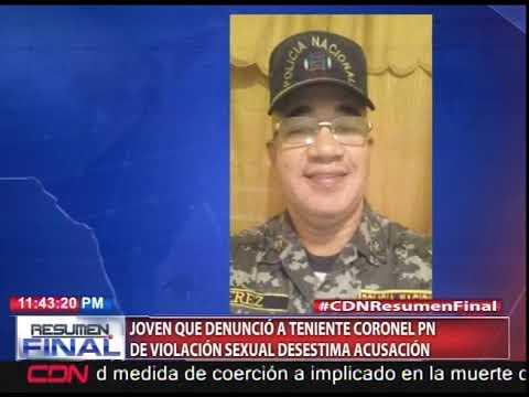 Joven que denunció a teniente coronel PN de violación sexual desestima acusación