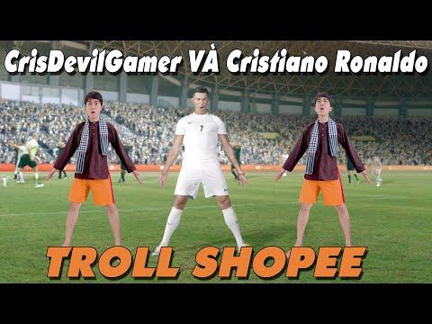 Chú Tư CrisDevilGamer và Cristiano Ronaldo CÙNG TROLL SHOPEE