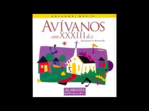 33 D.C- Avívanos (Revival Fire Fall) (Hosanna! Music)