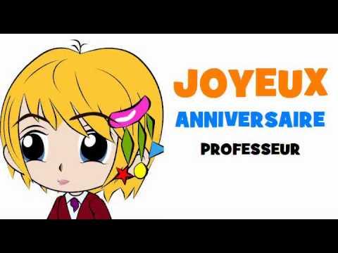 JOYEUX ANNIVERSAIRE PROFESSEUR! - YouTube
