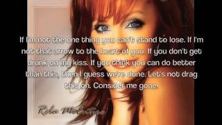 Consider Me Gone by Reba McEntire Lyrics