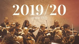 The Toronto Symphony Orchestra announces its must-see 2019/20 season!