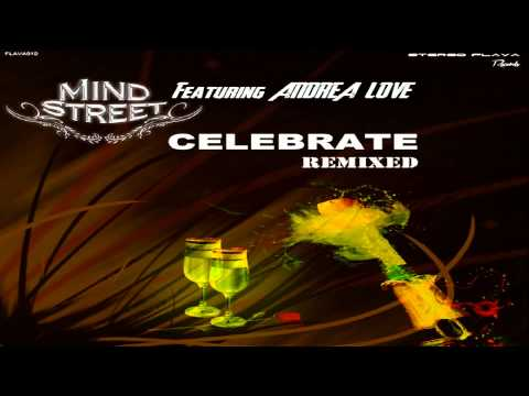 Mind Street feat. Andrea Love - Celebrate (Funky Mix)
