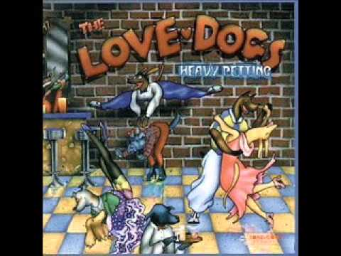 The Love Dogs - Something Wrong