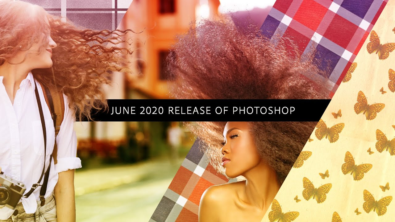 June 2020 Release of Photoshop - #PHOMO