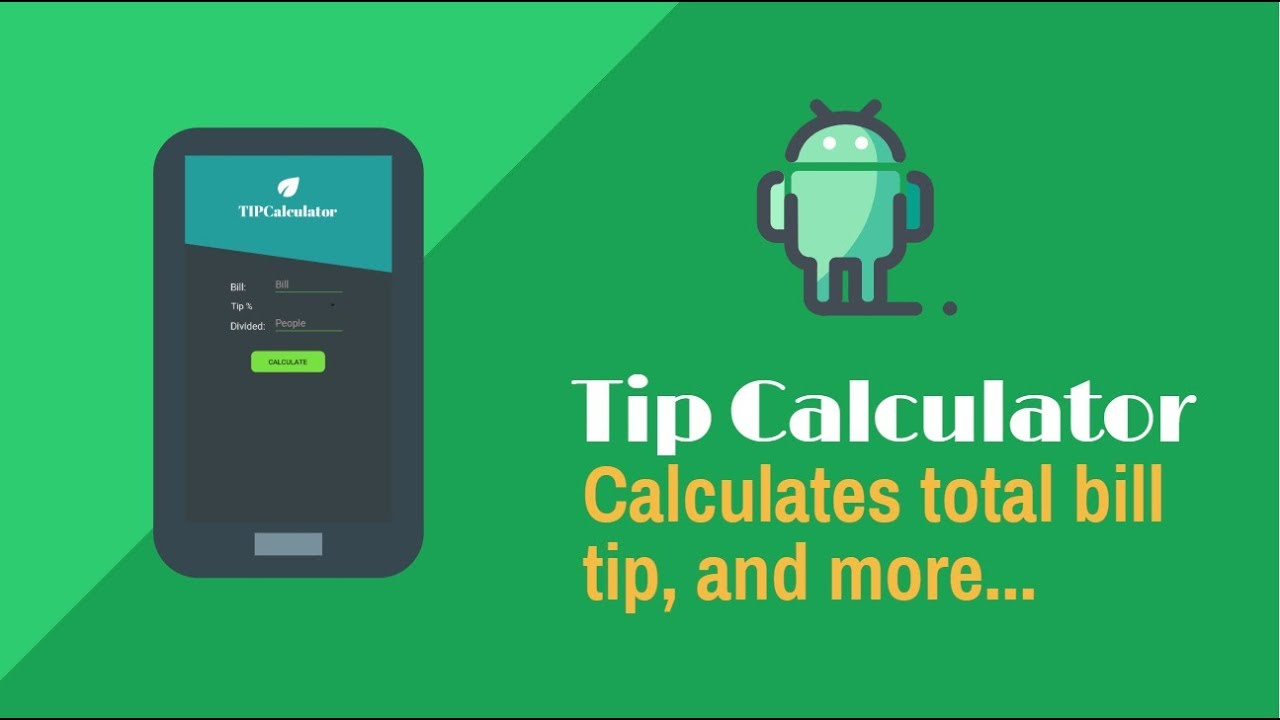 Let S Build A Tip Calculator App In Android Studio Youtube