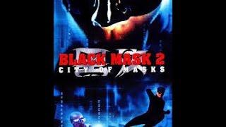 Video ตัวอย่างภาพยนตร์ Black Mask 2 City of Masks แบล็คแมสค์ 2 หน้ากากมหากาฬ download MP3, 3GP, MP4, WEBM, AVI, FLV Januari 2018