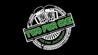 Kevin Jackson - Two For One (Official Music Video)