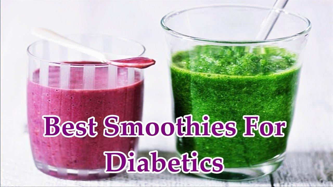 Best Smoothies For Diabetics Youtube