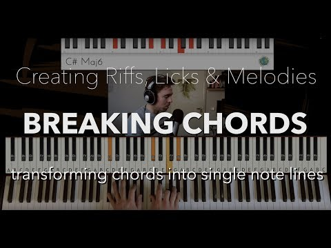 How melodies, licks and riffs from chords are created