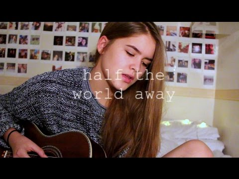 Half the World Away - Oasis|Aurora / Cover by Jodie Mellor