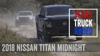 2018 Nissan Titan Midnight Edition – Named Full-Size Truck Of Texas | Texas Truck Rodeo