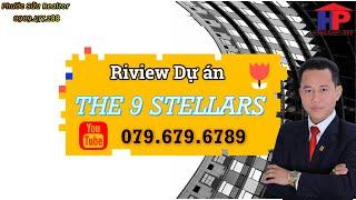 Dự án The 9 Stellars Sơn Kim Land Quận 9 mặt bằng bảng giá hình thức thanh toán pháp lý có gì ?