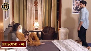 Kaisa Hai Naseeban Episode 8 - Top Pakistani Drama