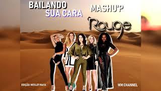 """Baixar Rouge - """"Bailando/Sua Cara (WM Mashu'p)"""