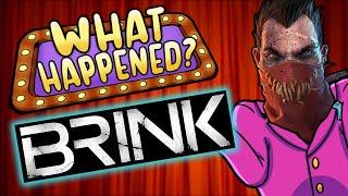 Brink - What Happened?