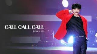 181225 가요대전 CALL CALL CALL (Korean ver. )