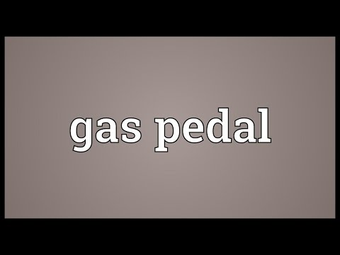 Gas pedal Meaning