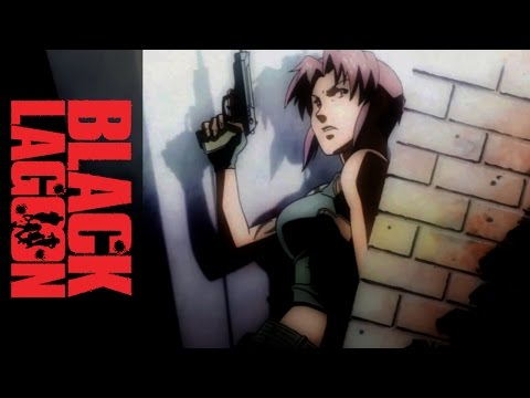 Black Lagoon - Roberta's Blood Trail Official OP