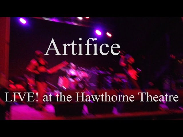 Artifice LIVE! At The Hawthorne Theatre