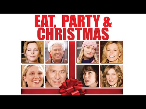 Eat Party And Christmas - Full Movie