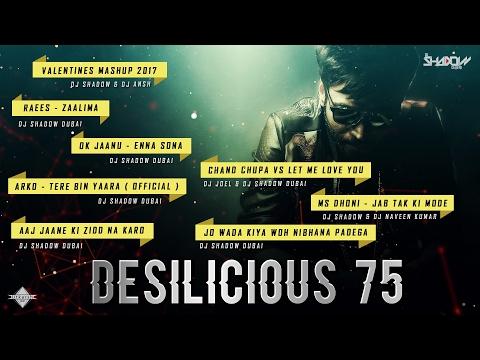 DJ Shadow Dubai   Desilicious 75   Audio Jukebox   Valentines Edition