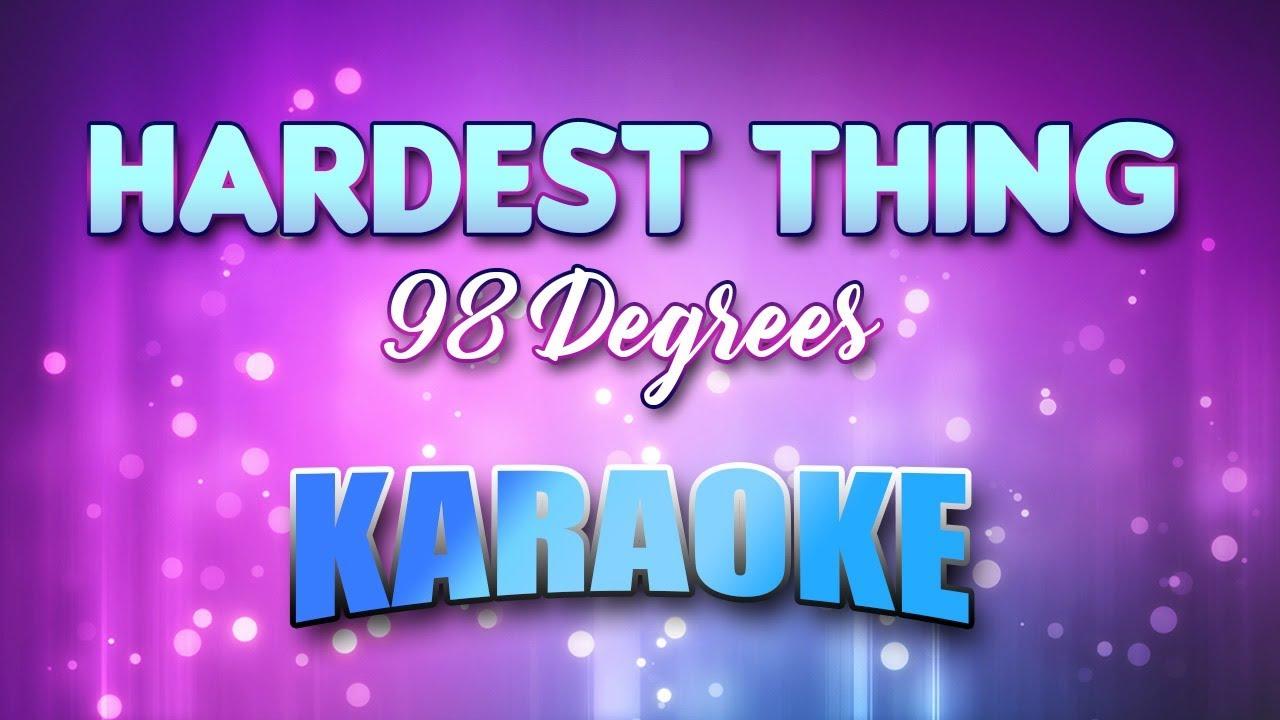 98 Degrees - Hardest Thing (Karaoke & Lyrics)