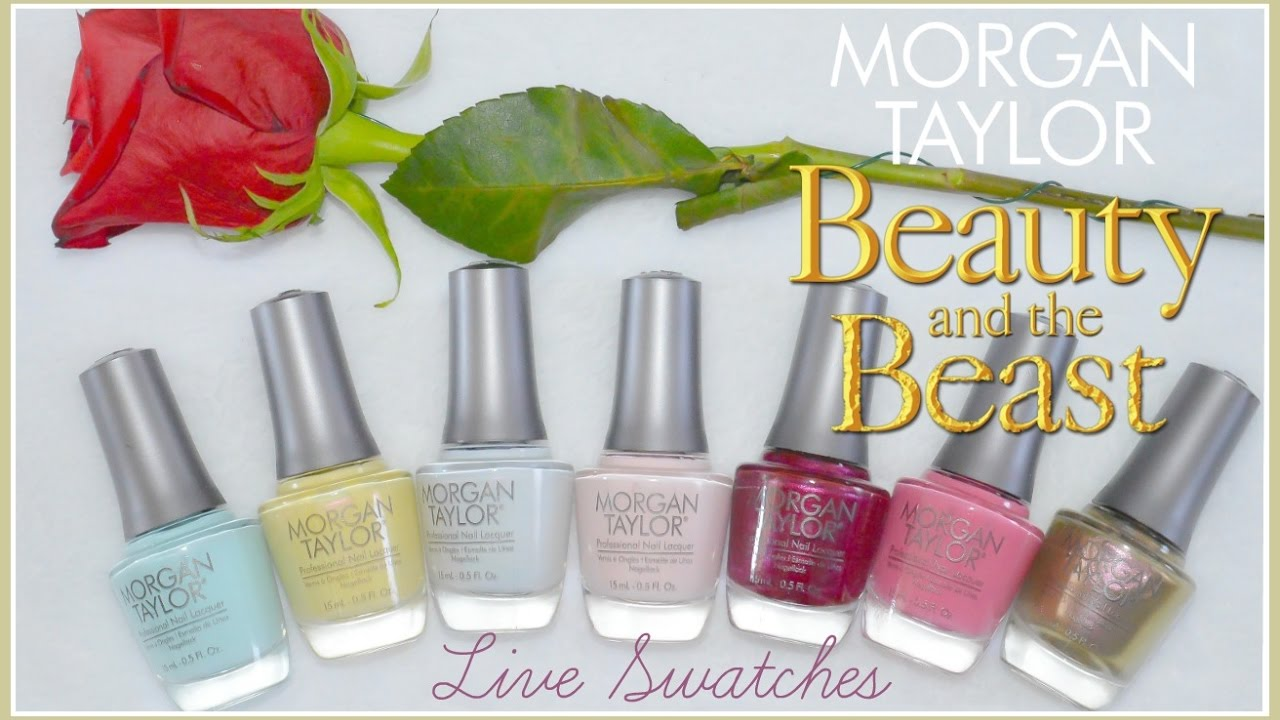 Morgan Taylor Beauty And The Beast Live Swatches