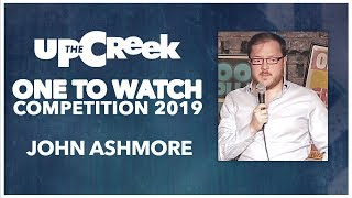 ONE TO WATCH COMPETITION // Heat 2 - John Ashmore - Stand Up Comedy - Funny