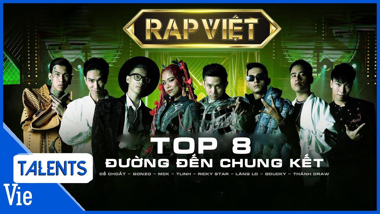 ĐƯỜNG ĐẾN CHUNG KẾT RAP VIỆT: GDucky, Lăng LD, TLinh, MCK, Gonzo, Thành Draw, Dế Choắt, Ricky Star