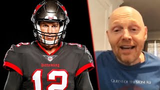 Bill Burr on Why He is also a Tampa Bay Bucs Fan & Hopes Tom Brady gets a 7th Ring