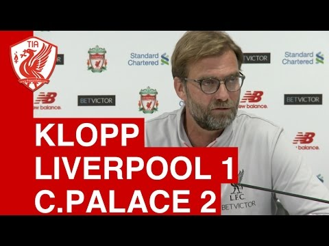 Liverpool 1-2 Crystal Palace: Jurgen Klopp's Post-Match Press Conference