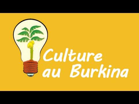 Culture au Burkina, qu'est-ce que c'est ?