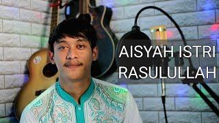 AISYAH ISTRI RASULULLAH - YOGI SETIAWAN (COVER)