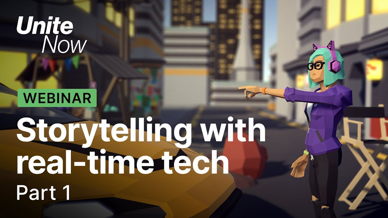 Empowering Storytellers with Real-Time Technology | CG Animation & Film  -Unite Now