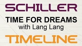 Schiller - Time For Dreams (with Lang Lang)