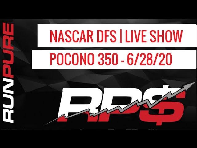 POCONO 350   NASCAR DFS PICKS 6-28-20