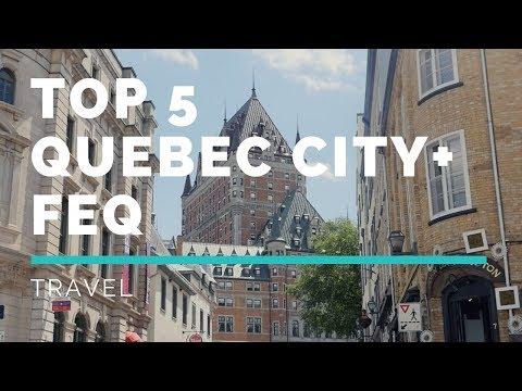TOP 5 THINGS TO DO IN QUEBEC CITY   Festival D'Ete De Quebec