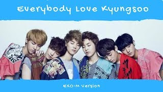 EXO-M Loves Kyungsoo