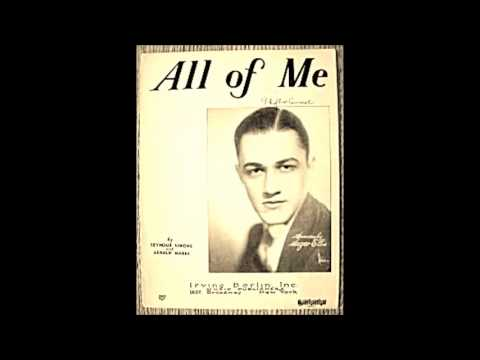 All of Me - G.Marks and S. Simons (1931)