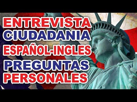 Entrevista Para La Ciudadania En Español E Ingles 2019 Preguntas Personales Parte 1